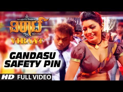 Gandasu Safety Pin Full Video Song || Viraat || Darshan, Isha Chawla, Vidisha || Raghu Kunche