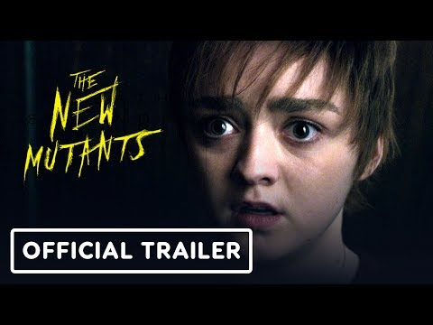 The New Mutants - Official Trailer 2 (2020) Maisie Williams, Antonio Banderas