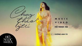 Chạy Theo Lý Trí - Hồ Ngọc Hà (Official Music Video)