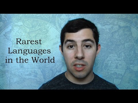 Rare Languages: The Least Spoken Languages of the World