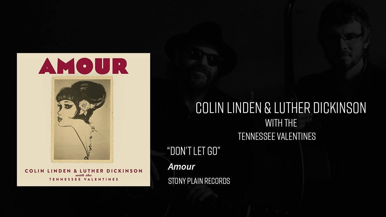 Colin Linden & Luther Dickinson: Amour