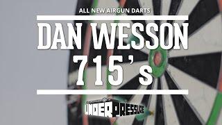 New Dan Wesson 715's and AIRGUN DARTS!