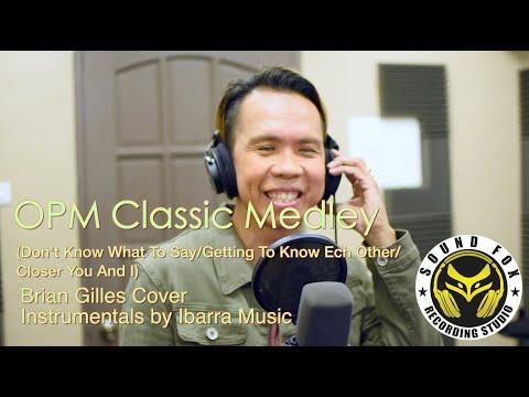 OPM Classics Medley - Brian Gilles