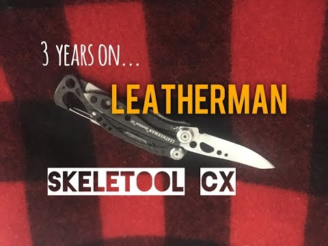 Three Years On: Leatherman Skeletool CX Review