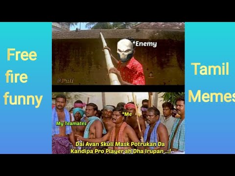 Free Fire Funny Memes Tamil Only Free Fire Players Will Find It