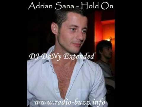 Adrian Sana - Hold On (DJ DaNy Extended Mix)