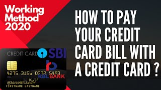 How To Pay Your Credit Card Bill With A Credit Card | Working Trick 2020 | Escape Interest Charges
