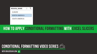 How to Apply Conditional Formatting with Excel Slicers