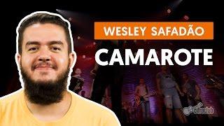 Camarote -  Wesley Safadão (aula de violão completa)