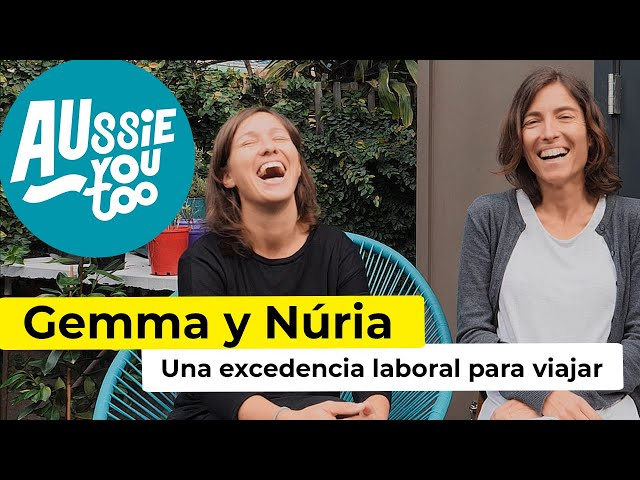 Una excedencia laboral para viajar a Australia - Gemma y Núria