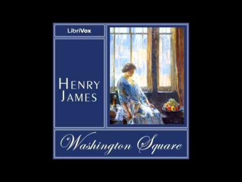 Washington Square by Henry James (FULL Audiobook)