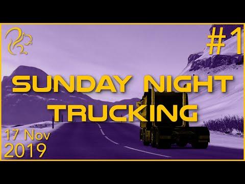 Sunday Night Trucking   17th November 2019   1/3   SquirrelPlus