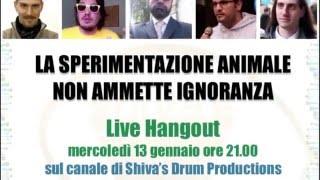 La Sperimentazione Animale non Ammette Ignoranza - Live Hangout