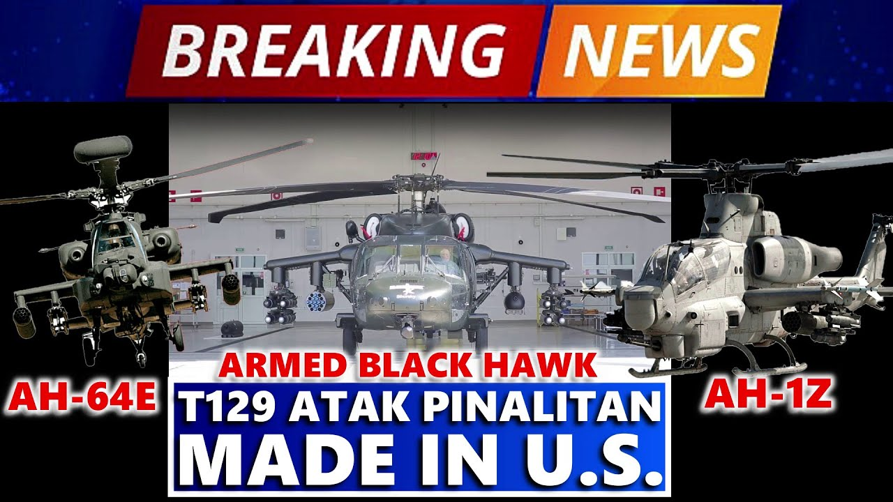 BREAKING NEWS TRENDING T129 ATTACK HELICOPTER CANCEL | PINALITAN NG MADE IN  U.S.  ATTACK HELICOPTER