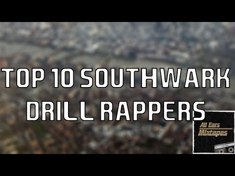 Top 10 Southwark Drill Rappers