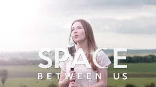 stay-right-where-you-are---ingrid-michaelson-the-space-between-us-cover-by-madina-dzioeva