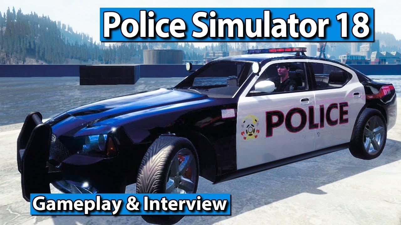 Police Simulator 18 Polizei Simulation Gameplay Und Interview