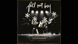 Fall Out Boy - The Take Over, The Breaks Over (Live In Phoenix)