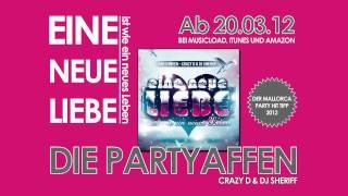 Partyaffen - Eine neue Liebe ist wie ein neues Leben (Mr. Radingo & DJ Sheriff)