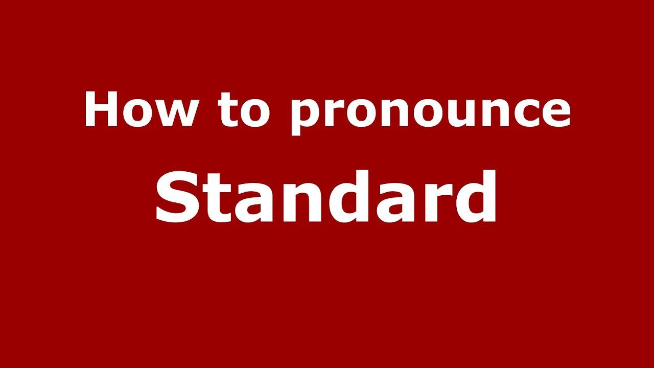 How to pronounce Standard (American English/US) - PronounceNames.com