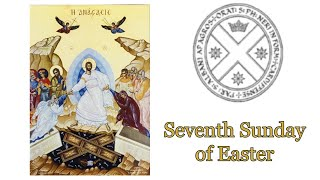 Vigil Mass - Seventh Sunday of Easter
