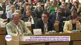 Az európai szocialisták hallgatnak a Fidesz EP-képviselői elleni bojkottról