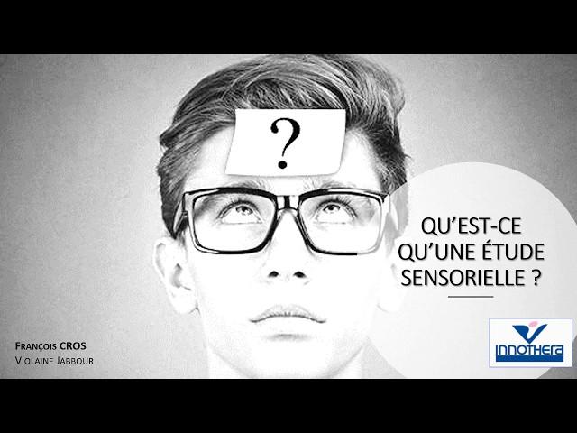 Qu'est-ce qu'une étude sensorielle ? - Société Française de Phlébologie