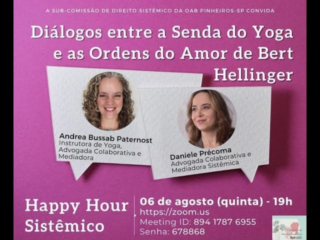 Happy Hour Sistêmico da Comissão de Direito Sistêmico da OAB Pinheiros/SP