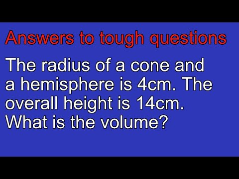How To Work Out The Volume Of A Cone And Hemisphere Youtube