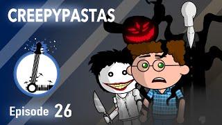 Repeat youtube video CREEPYPASTAS - The Lyosacks Ep. 26