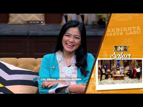 Ini Sahur 14 Juni 2016 Part 4/8 - Titi Kamal dan Kartika Putri