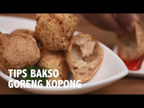 TIPS SUKSES: MEMBUAT BAKSO GORENG KOPONG