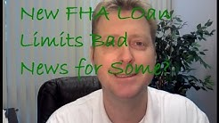 New FHA Loan Limits are Bad For Some