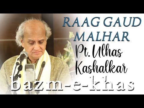 Raag Gaud Malhar   Pt. Ulhas Kashalkar   Bazm E Khas   Live Concert Part-(1/4)