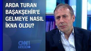 Arda Turan, Başakşehir'e gelmeye nasıl ikna oldu?