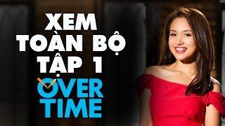 Overtime TV Show Tập 1: Thời trang & Sáng tạo