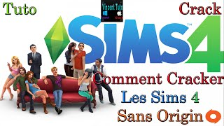 ♠ (Crack Spécial) Comment cracker Les Sims 4 (Sans Origin) ♠