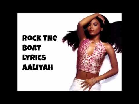 Rock The Boat - Aaliyah Lyrics