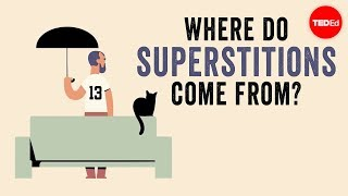 Where_do_superstitions_come_from?_-_Stuart_Vyse