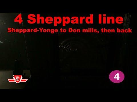 TTC 4 Sheppard Line (Sheppard-Yonge to Don mills, then back)