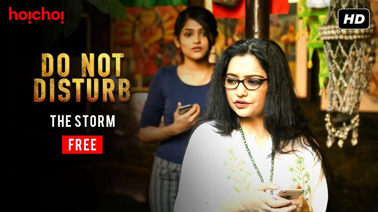 The Storm Do Not Disturb Free Episode Bengali Web