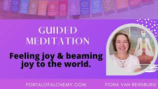 Feeling joy and beaming joy to the world guided meditation