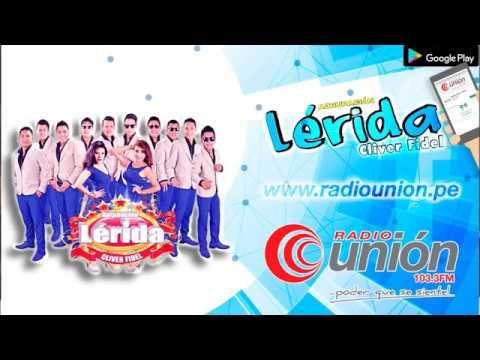 Transmisión en Vivo - Agrupación Lérida de Cliver Fidel - en Radio Union TV - 17 Junio