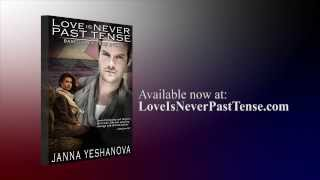 Love Is Never Past Tense Trailer - Second Edition