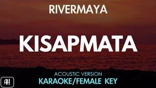 Rivermaya - Kisapmata (Karaoke/Acoustic Instrumental) [Female key]