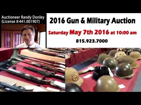 Donley Auctions Gun & Military Auction May 7th 2016 DonleyAuctions.com