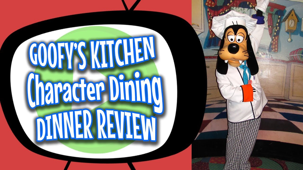 Dinner At Goofy S Kitchen Disneyland Restaurant Review