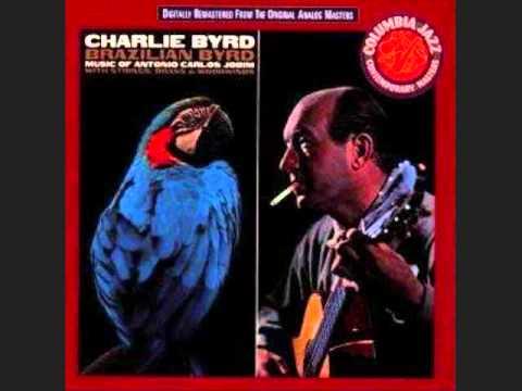 Charlie Byrd - Agua de Beber