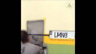LMNO - Looking for a way out