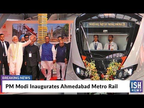 PM Modi Inaugurates Ahmedabad Metro Rail